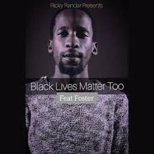 Ricky Randar – Black Lives Matter Too (feat. Foster) mp3 download