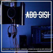 Six Past Twelve Abo Sisi Mp3 Fakaza Download