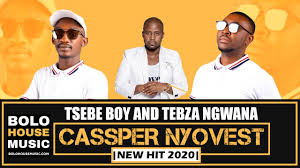 Tsebe Boy & Tebza Ngwana – Cassper Nyovest mp3download