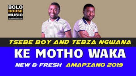 Tsebe Boy and Tebza Ngwana – Ke Motho Waka mp3 download