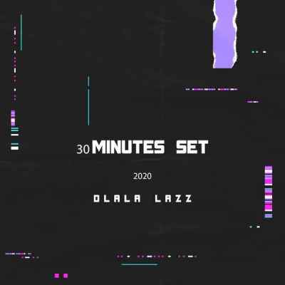 DOWNLOAD Dlala Lazz 30 Minutes Set 2020 Mp3
