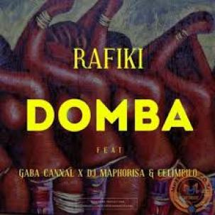 Rafiki – Domba Ft. Gaba Cannal, DJ Maphorisa & Celimpilo mp3 download