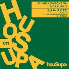 EP: DJ Mellowbone SA & DJ Supa D – SA to UK zip file