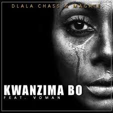 Dlala Chass & Magate – Kwanzima Bo Ft. Voman mp3 download