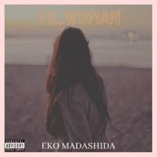 Eko Madashida – YoWoman mp3 download