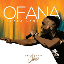 Nhlanhla Sibisi – Ofana/Hlala Lana m3 download