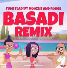 VIDEO: Tumi Tladi – Basadi (Remix) Ft. Rouge & Moozlie