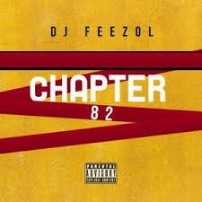 DJ FeezoL – Chapter 82 2020 (80K Appreciation Mix)