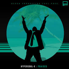HyperSOUL-X – Praises (Main HT)mp3 download