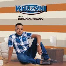 ALBUM: Khuzani – Inhlinini Yoxolo (Pt. 2) zip download