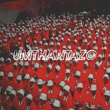 Man Q – Umthantazomp3 download