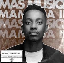 ALBUM: Mas MusiQ – Mambisa II zip donload