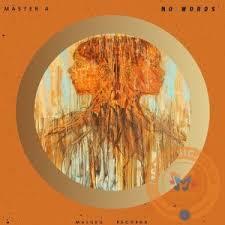 Master A – No Words (Original Mix) mp3 download