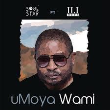 Soul Star – uMoya Wami Ft. 2Point1 mp3 download