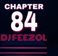 DJ FeezoL – Chapter 84 Mix mp3 download