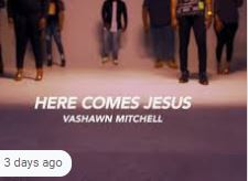 VIDEO: VaShawn Mitchell – Here Comes Jesus (The Home For Christmas Sessions) mp3 download