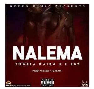 Towela Kaira Ft. F Jay – Nalema Mp3