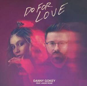 Danny Gokey – Do For Love Ft. Angie Rose