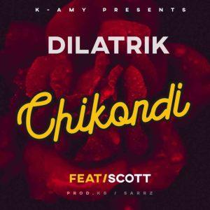 Dilatrik – Chikondi Ft. Scott