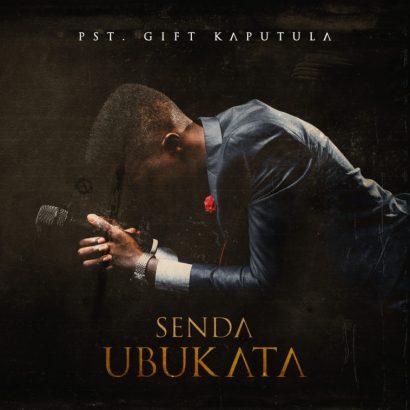 Gift Kaputula – Senda Ubukata