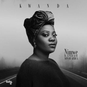 Kwanda Ft. Ephraim – Nimwe