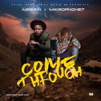 Massin – Come Through Ft. Mikrophone7