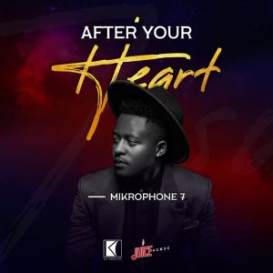 Mikrophone 7 – After Your Heart