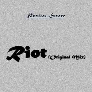DOWNLOAD mp3: Pastor Snow Riot (Original Mix) mp3 download