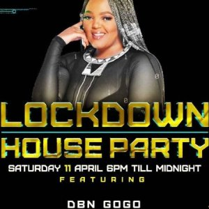 Download mp3: DBN Gogo Lockdown House Party Mix fakaza 2019 2020 com music gqom amapiano afrohouse mp3 download