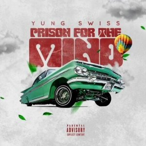 Download mp3: Yung Swiss Prison for the Mind fakaza 2019 2020 com music gqom amapiano afrohouse mp3 download