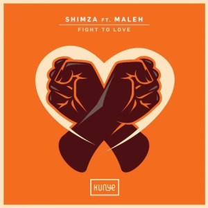 DOWNLOAD mp3: Shimza Fight to Love ft. Maleh mp3 Download
