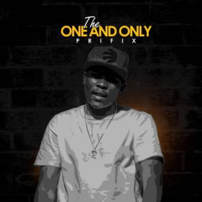 ALBUM Prifix – The One and Only