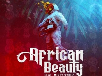 Bo Maq & CivilTheSound – African Beauty Ft. Misty Vybez