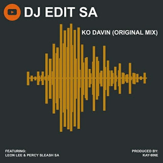 DJ Edit SA – KO Davin Ft. Leon Lee & Percy Sleash SA (Original Mix)