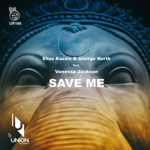 Elias Kazais, George North & Venessa Jackson – Save Me