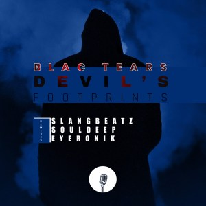 Blac Tears – Devil's Footprints (Remixes)