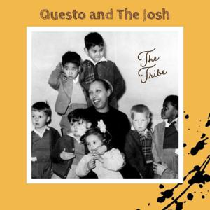 DJ Questo x The Josh – The Tribe