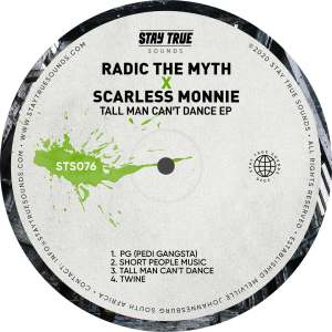EP: Radic The Myth & Scarless Monnie – Tall Man Can't Dance