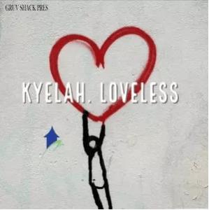 Kyelah – Loveless