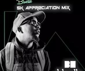 Bluelle – 5K Appreciation Mix