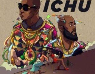 Khuli Chana – Ichu ft Cassper Nyovest