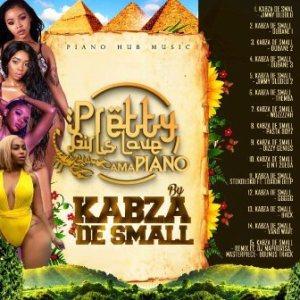 EP: Kabza De Small – Pretty Girls Love Amapiano