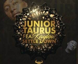 Junior Taurus – Settle Down (feat. Kaylow)