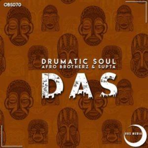 Drumatic Soul, Afro Brotherz & Supta – DAS