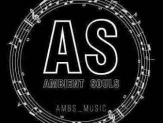 Black Coffee ft Zonke – Garden of Eden (Ambient Souls Remix)Sister Pearl – Bang The Drum (Ambient Souls Remix)