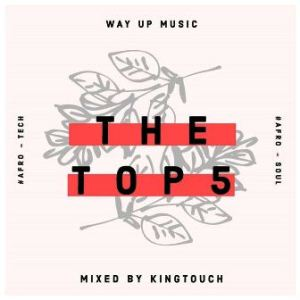 KingTouch – The Top 5 (September Edition) Mix