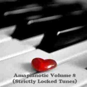 Lazba Deep – Amapianotic Vol.8 (Strictly Locked Tunes)