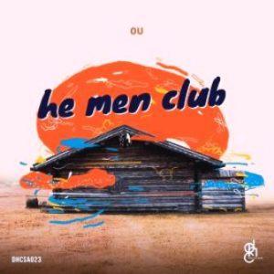 OU – He Men Club EP