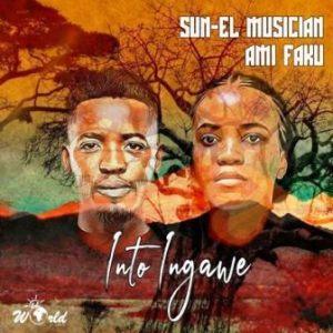 Sun-El Musician – Into Ingawe Ft. Ami Faku