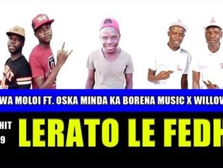 Lerato Le Fedhe – Waswa Moloi